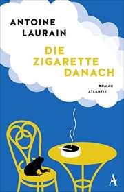 Antoine Laurain: Die Zigarette danach, Buch