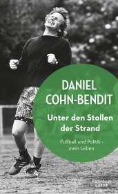 Daniel Cohn-Bendit: Unter den Stollen der Strand, Buch