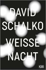David Schalko: Weiße Nacht, Buch