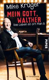 Mike Krüger: Mein Gott, Walther, Buch