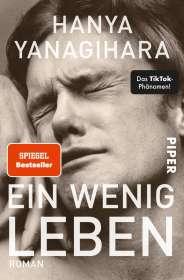 Hanya Yanagihara: Ein wenig Leben, Buch