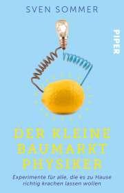 Sven Sommer: Der kleine Baumarkt-Physiker, Buch