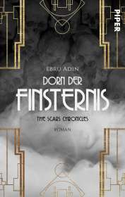 Ebru Adin: Dorn der Finsternis, Buch