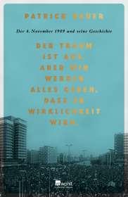 Patrick Bauer: Der Traum ist aus. Aber wir werden alles geben, dass er Wirklichkeit wird., Buch