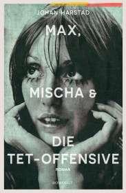 Johan Harstad: Max, Mischa und die Tet-Offensive, Buch