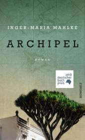 Inger-Maria Mahlke: Archipel, Buch