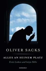 Oliver Sacks: Alles an seinem Platz, Buch