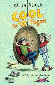 Katja Reider: Cool in 10 Tagen, Buch