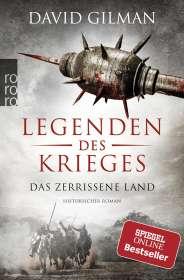 David Gilman: Legenden des Krieges: Das zerrissene Land, Buch