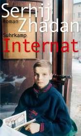 Serhij Zhadan: Internat, Buch
