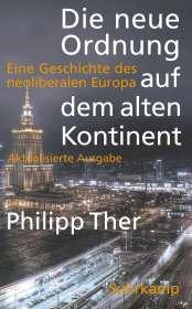 Philipp Ther: Die neue Ordnung auf dem alten Kontinent, Buch