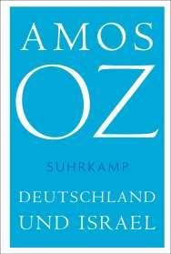 Amos Oz: Deutschland und Israel, Buch
