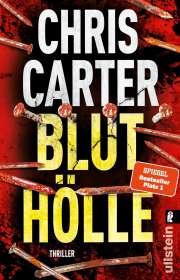 Chris Carter: Bluthölle, Buch