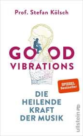 Stefan Kölsch: Good Vibrations, Buch