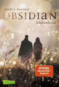 Jennifer L. Armentrout: Obsidian, Band 1: Obsidian. Schattendunkel, Buch