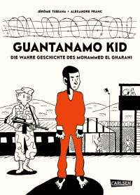 Jérôme Tubiana: Guantanamo Kid, Buch