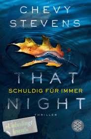 Chevy Stevens: That Night - Schuldig für immer, Buch