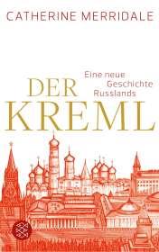 Catherine Merridale: Der Kreml, Buch