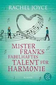 Rachel Joyce: Mister Franks fabelhaftes Talent für Harmonie, Buch