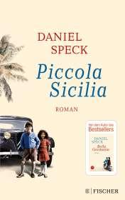 Daniel Speck: Piccola Sicilia, Buch