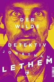Jonathan Lethem: Der wilde Detektiv, Buch