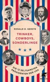 Ronald D. Gerste: Trinker, Cowboys, Sonderlinge, Buch