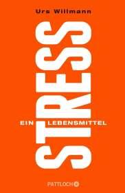 Urs Willmann: Stress, Buch