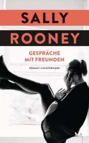 Sally Rooney: Gespräche mit Freunden, Buch