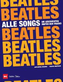 Philippe Margotin: Beatles - Alle Songs, Buch