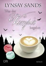 Lynsay Sands: Was der Vampir begehrt, Buch