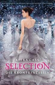 Kiera Cass: Selection 04 - Die Kronprinzessin, Buch