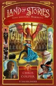 Chris Colfer: Land of Stories: Das magische Land 3 - Eine düstere Warnung, Buch