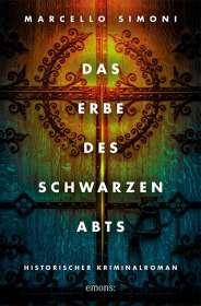 Marcello Simoni: Das Erbe des schwarzen Abts, Buch