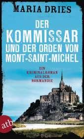 Maria Dries: Der Kommissar und der Orden von Mont-Saint-Michel, Buch