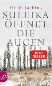 Gusel Jachina: Suleika öffnet die Augen, Buch