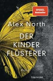 Alex North: Der Kinderflüsterer, Buch