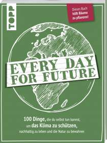 Every Day for Future, Buch