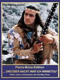 """Hella Brice: Pierre-Brice-Edition """"Über Nacht war ich Winnetou!"""", Buch"""