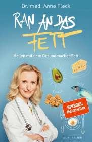 Anne Fleck: Ran an das Fett, Buch