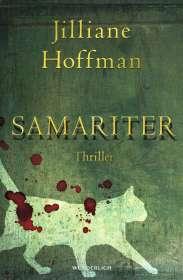Jilliane Hoffman: Samariter, Buch