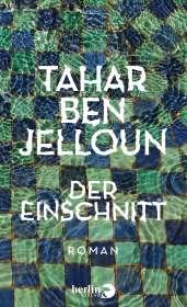 Tahar Ben Jelloun: Der Einschnitt, Buch