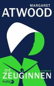 Margaret Atwood: Die Zeuginnen, Buch