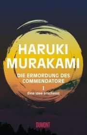 Haruki Murakami: Die Ermordung des Commendatore 01, Buch