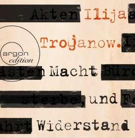 Ilija Trojanow: Macht und Widerstand, 9 CDs
