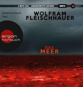Wolfram Fleischhauer: Das Meer, 2 CDs