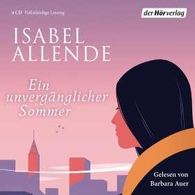 Isabel Allende: Ein unvergänglicher Sommer, 9 CDs