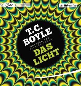 T. C. Boyle: Das Licht, MP3-CD