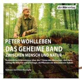 Peter Wohlleben: Das geheime Band, 5 CDs