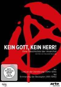 Kein Gott, kein Herr! Eine Geschichte der Anarchie, DVD