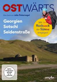 Julia Finkernagel: Ostwärts: Georgien - Sotschi - Seidenstraße, DVD